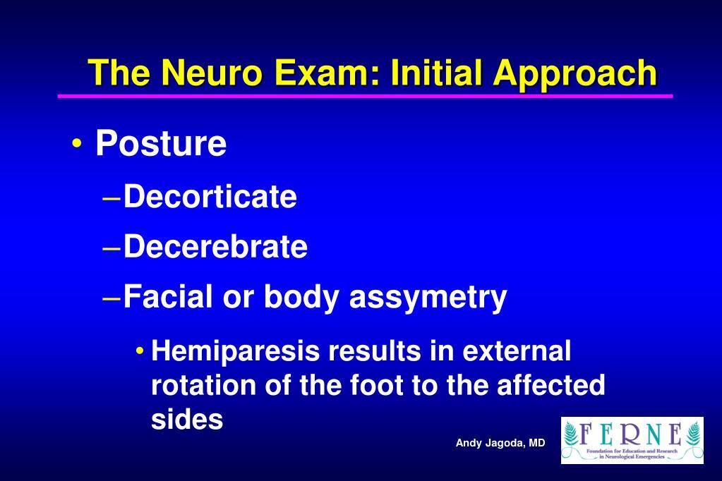 The Neuro Exam: Initial Approach
