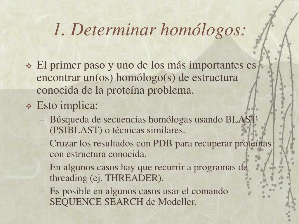 1. Determinar homólogos: