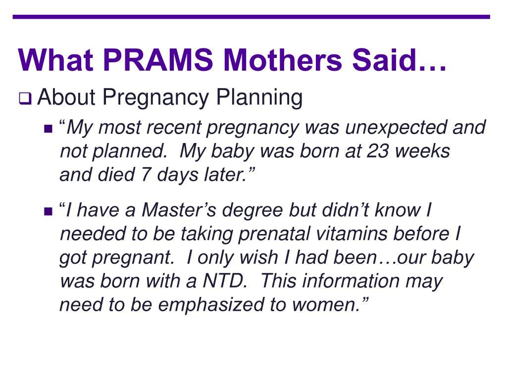 What PRAMS Mothers Said…