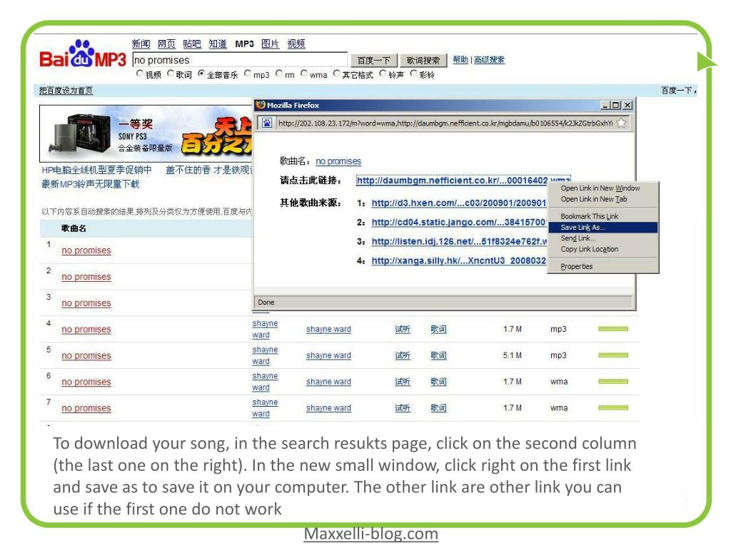To download your song, in the search resukts page, click on the second column (the last one on the right). In the new small window, click right on the first link and save as to save it on your computer. The other link are other link you can use if the first one do not work