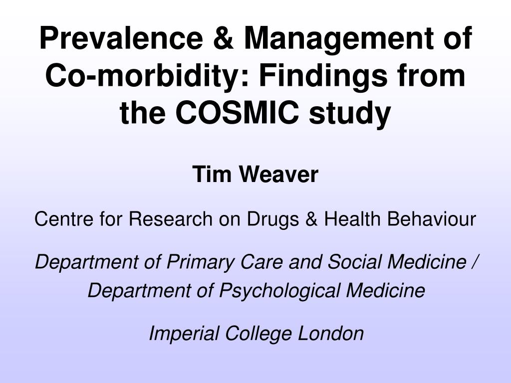 Prevalence & Management of Co-morbidity: Findings from the COSMIC study