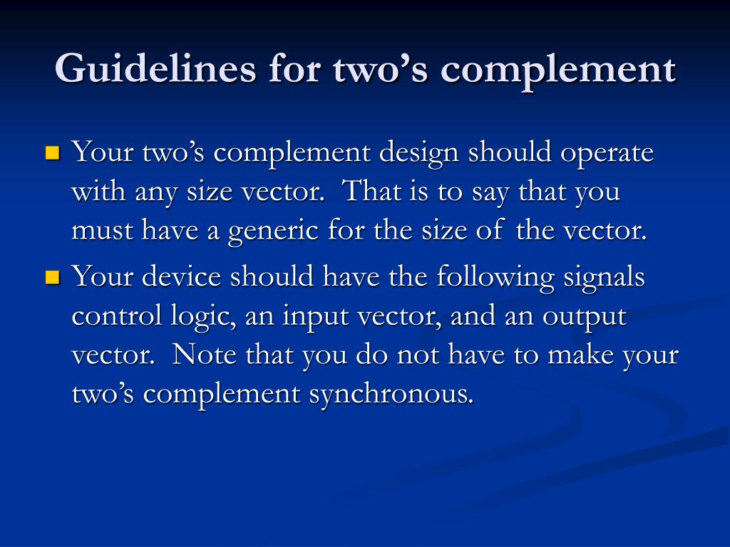 Guidelines for two's complement