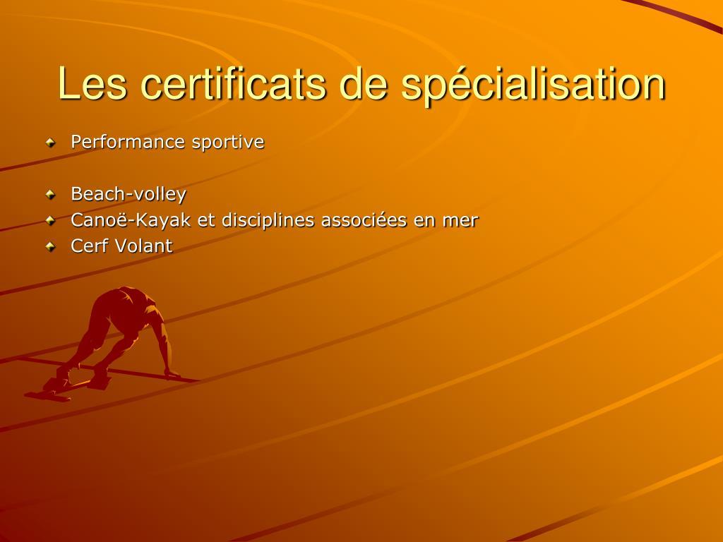 Les certificats de spécialisation