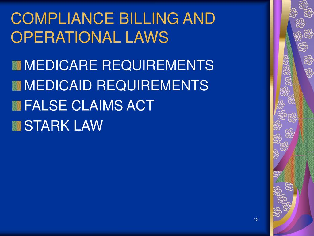 COMPLIANCE BILLING AND OPERATIONAL LAWS