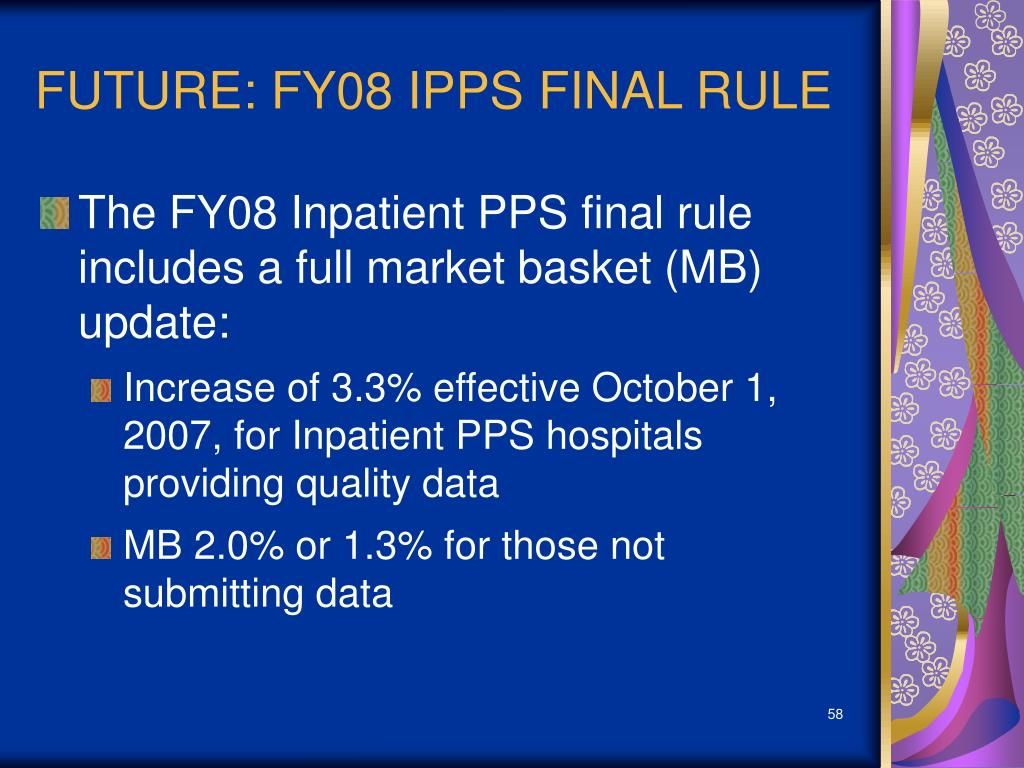 FUTURE: FY08 IPPS FINAL RULE