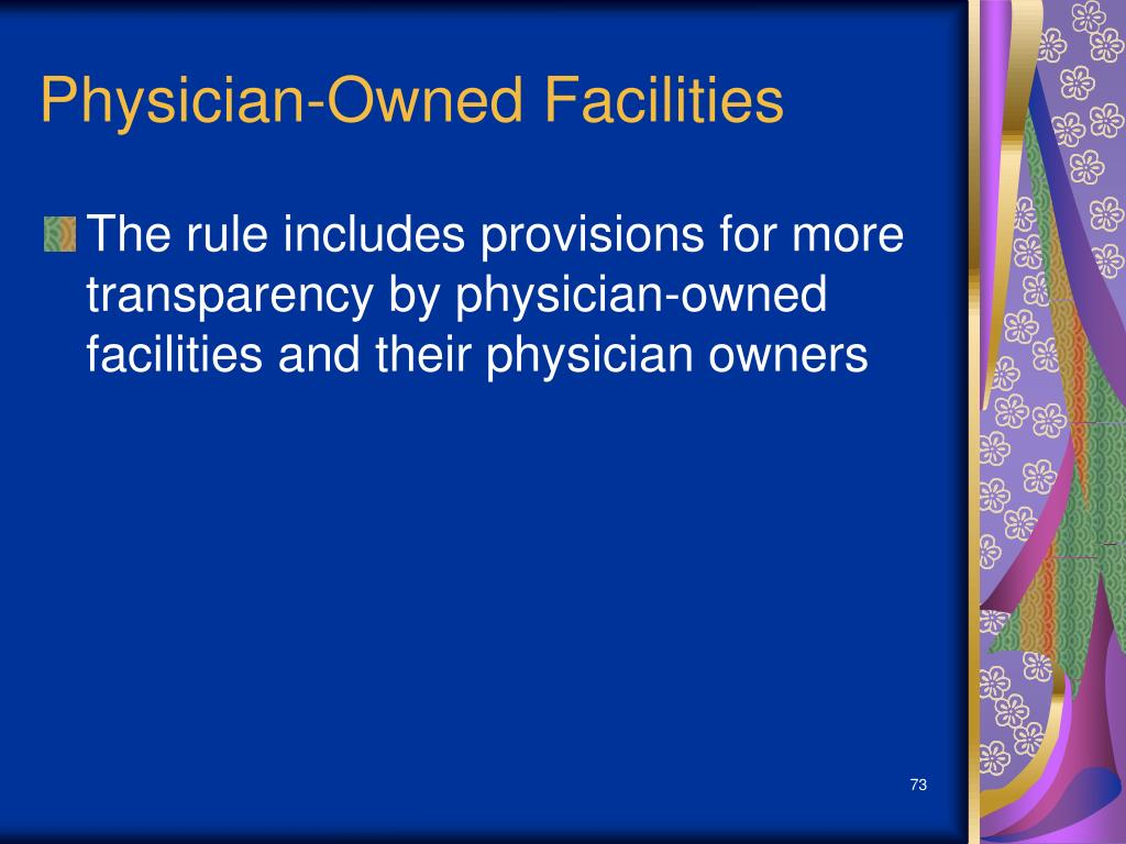 Physician-Owned Facilities
