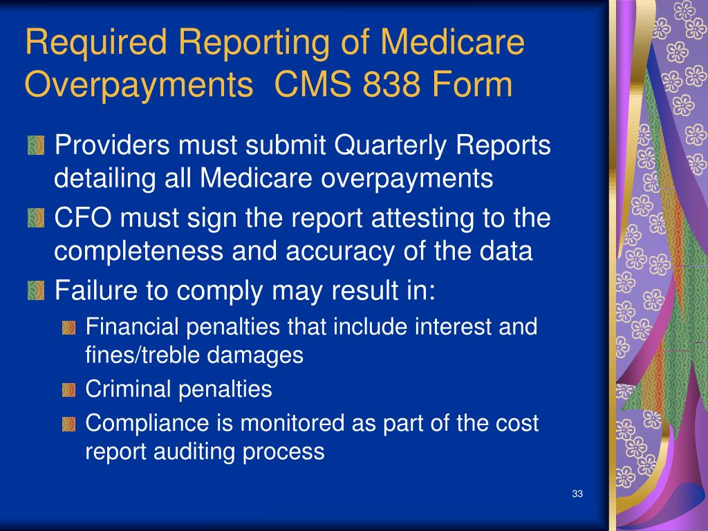 Required Reporting of Medicare Overpayments  CMS 838 Form