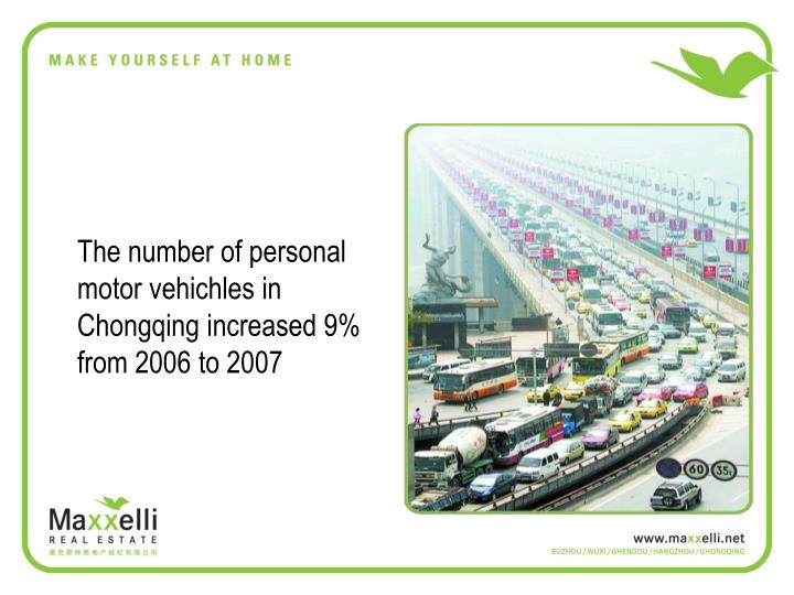The number of personal motor vehichles in Chongqing increased 9% from 2006 to 2007