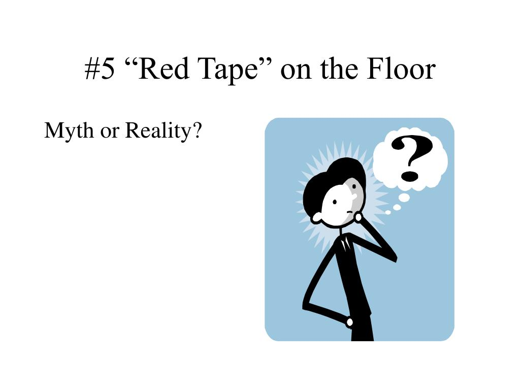 "#5 ""Red Tape"" on the Floor"