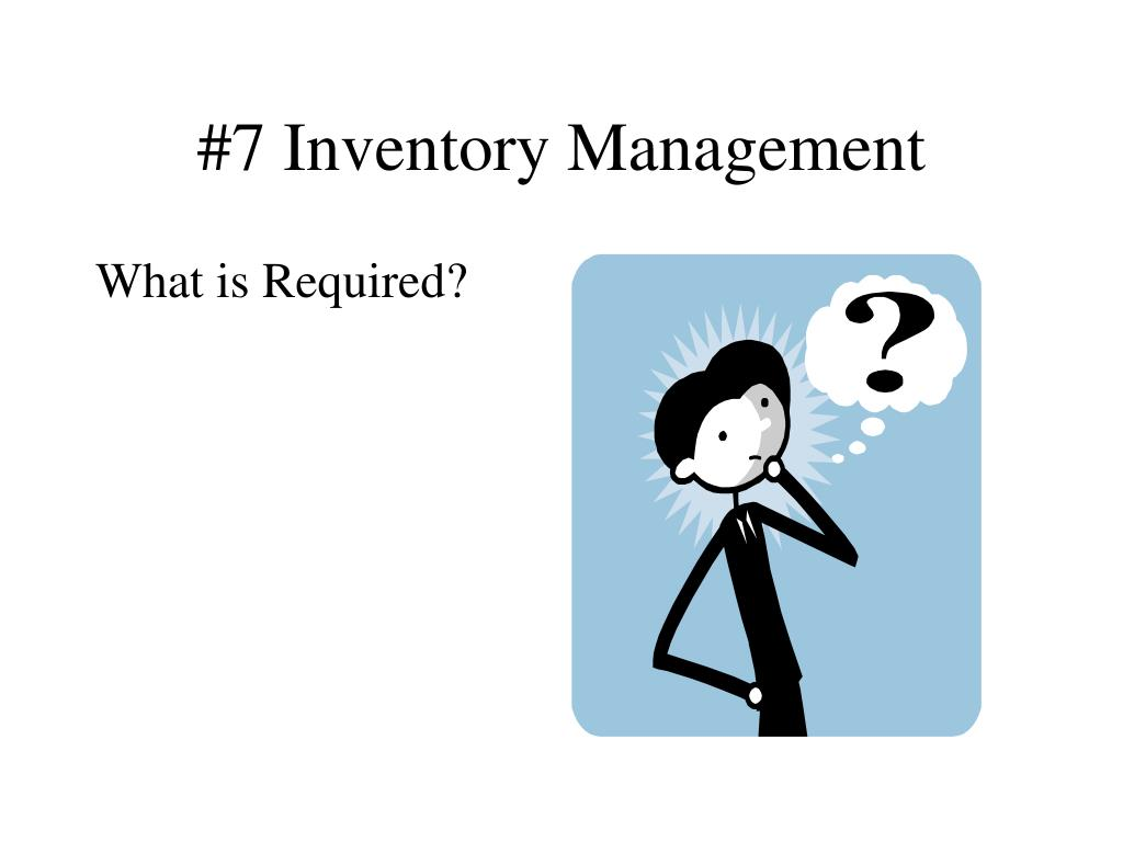 #7 Inventory Management