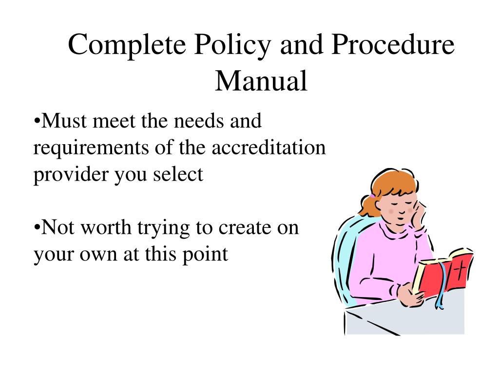 Complete Policy and Procedure Manual