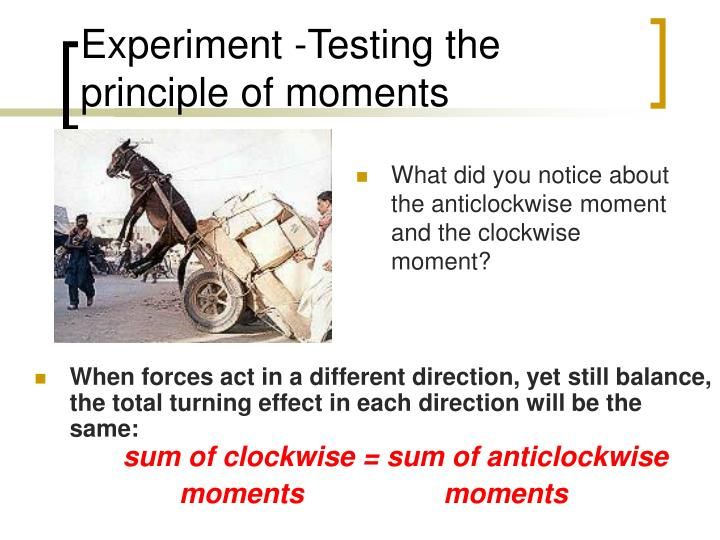 Experiment testing the principle of moments