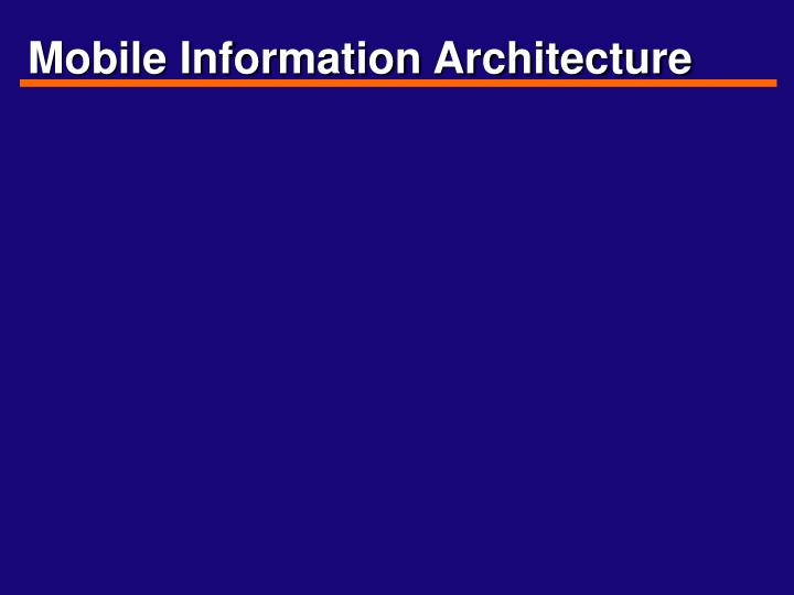 Mobile information architecture l.jpg