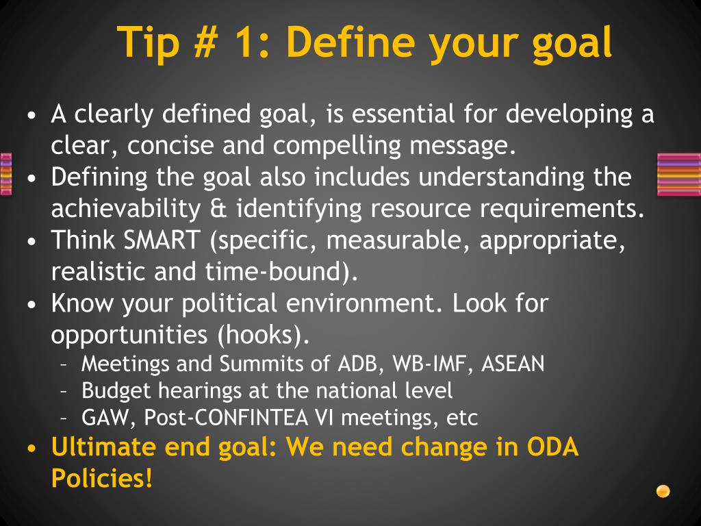 Tip # 1: Define your goal