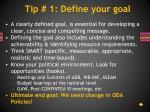 tip 1 define your goal
