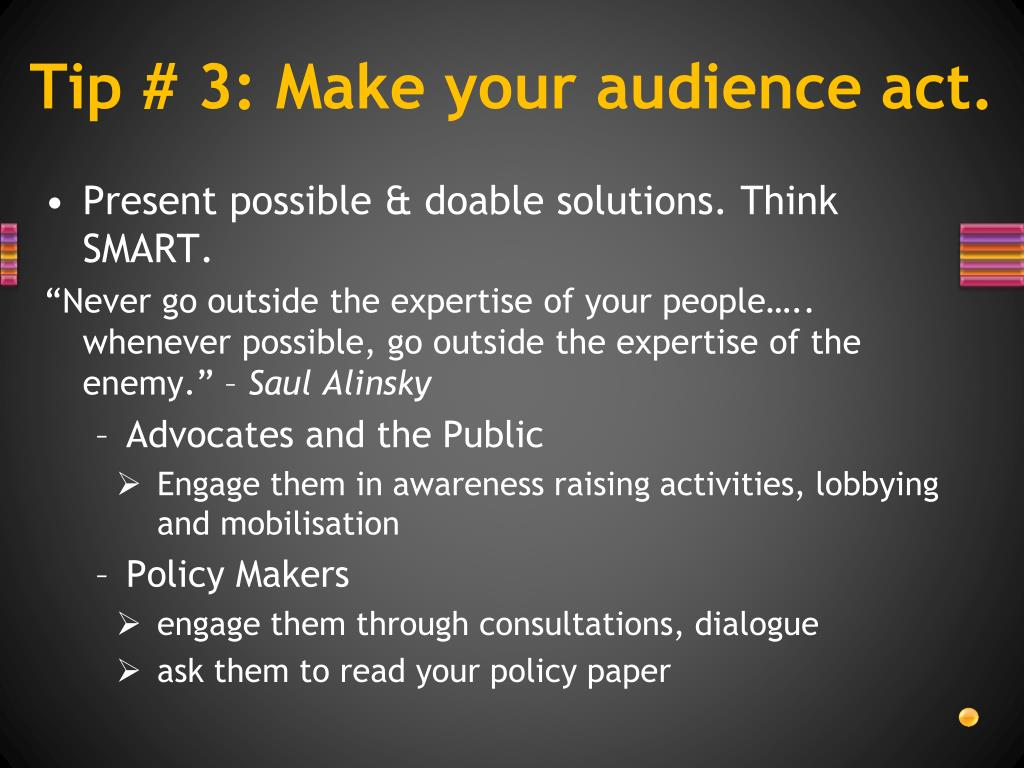 Tip # 3: Make your audience act.