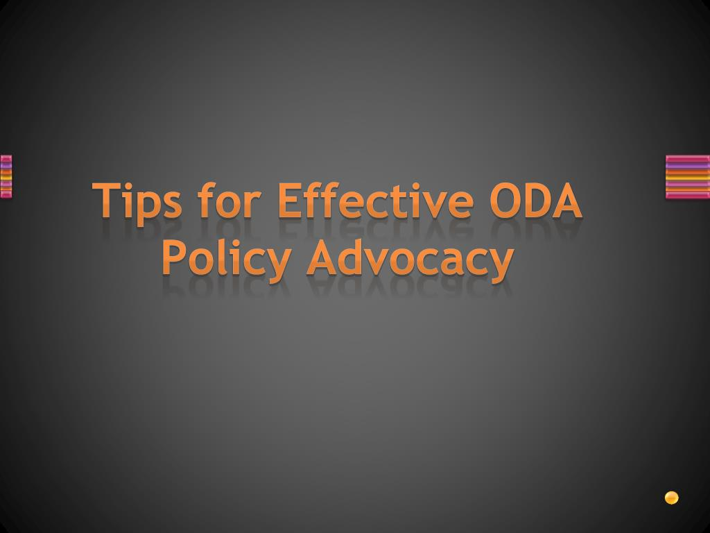 Tips for Effective ODA Policy Advocacy