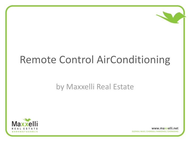 Remote control airconditioning