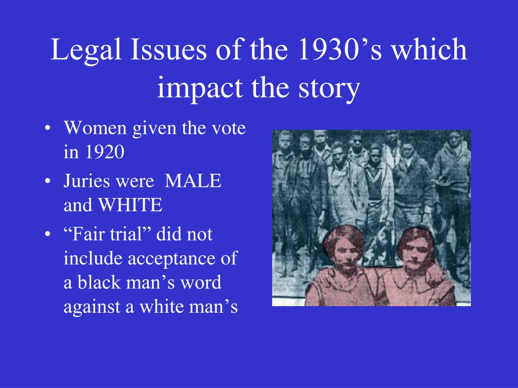 Legal Issues of the 1930's which impact the story