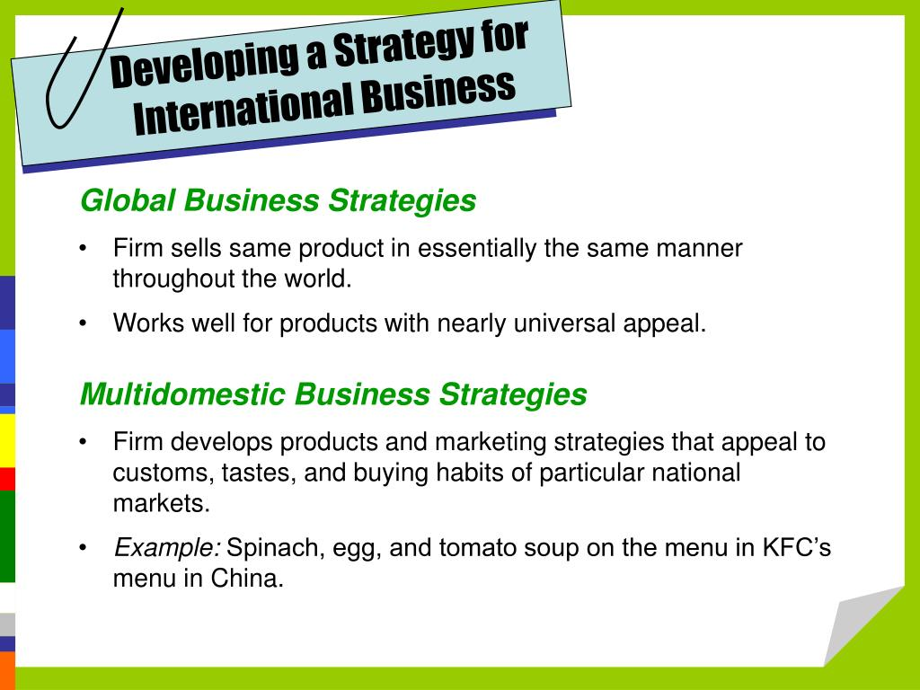 strategies for competing in international markets Chapter 7 strategies for competing in international markets  the primary  reasons companies choose to compete in international markets how and why.