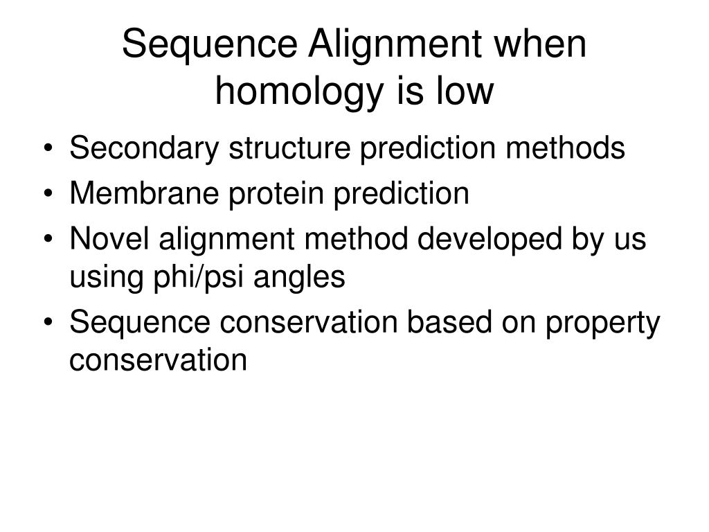 Sequence Alignment when homology is low