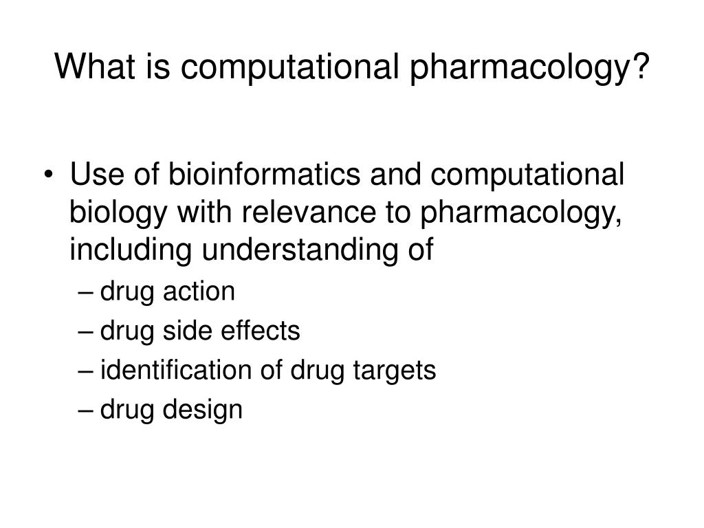 What is computational pharmacology?