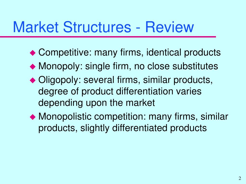 Market Structures - Review