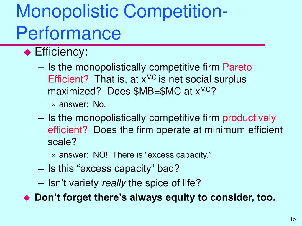 Monopolistic Competition- Performance
