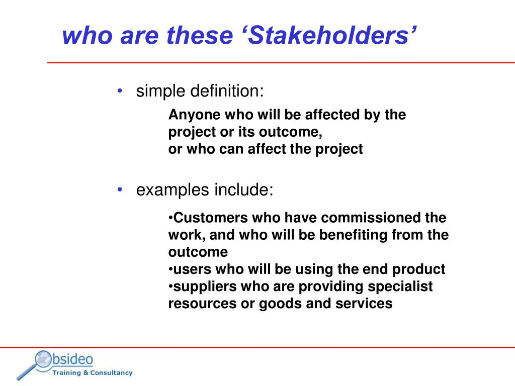 who are these 'Stakeholders'