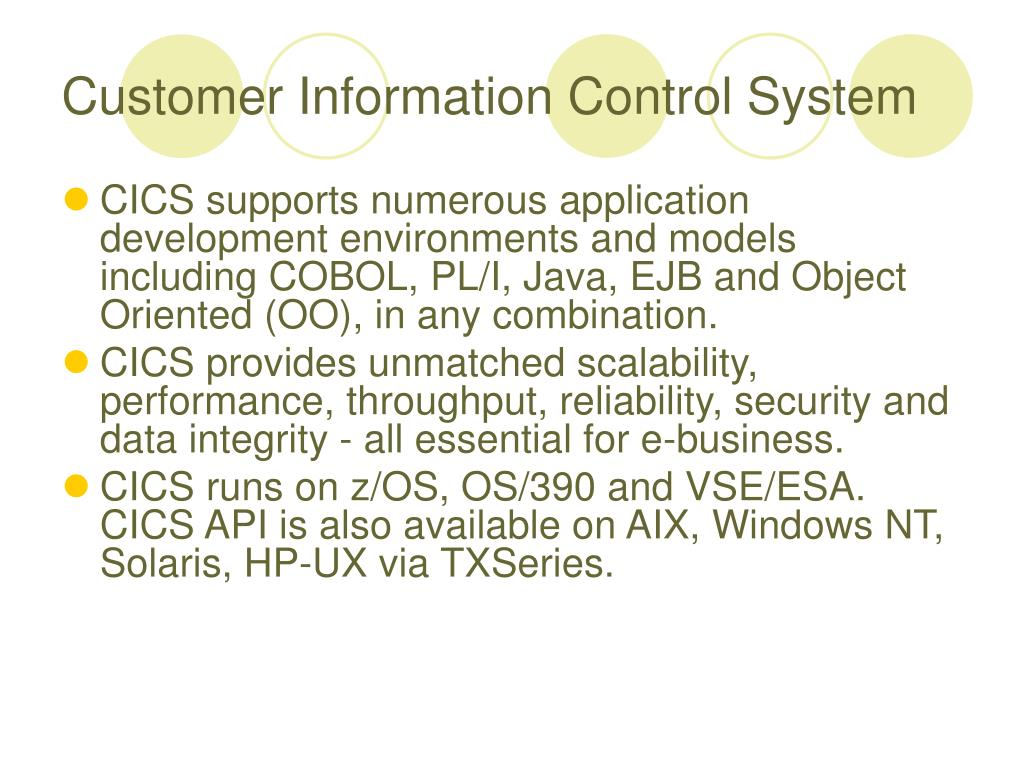 Customer Information Control System