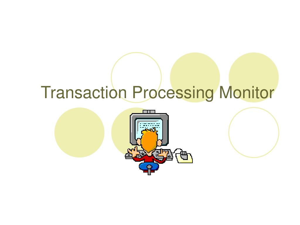 Transaction Processing Monitor