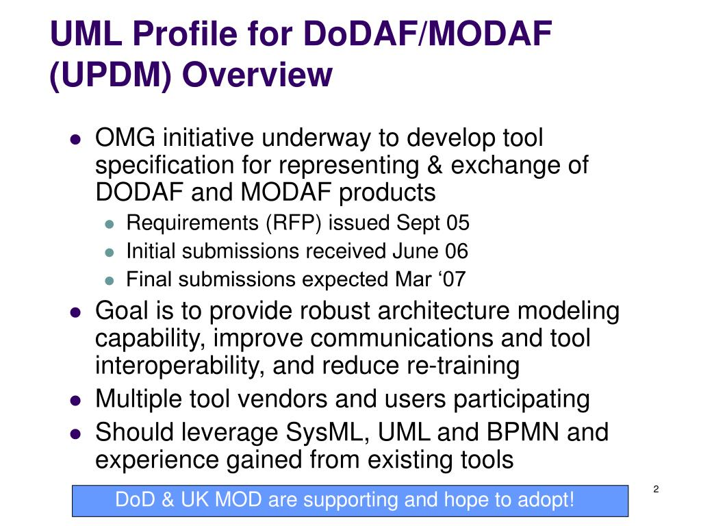 UML Profile for DoDAF/MODAF (UPDM) Overview
