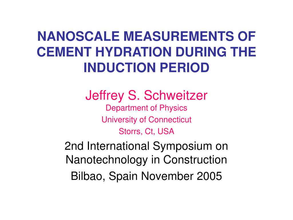 NANOSCALE MEASUREMENTS OF CEMENT HYDRATION DURING THE INDUCTION PERIOD