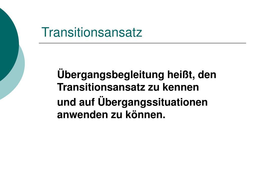 Transitionsansatz