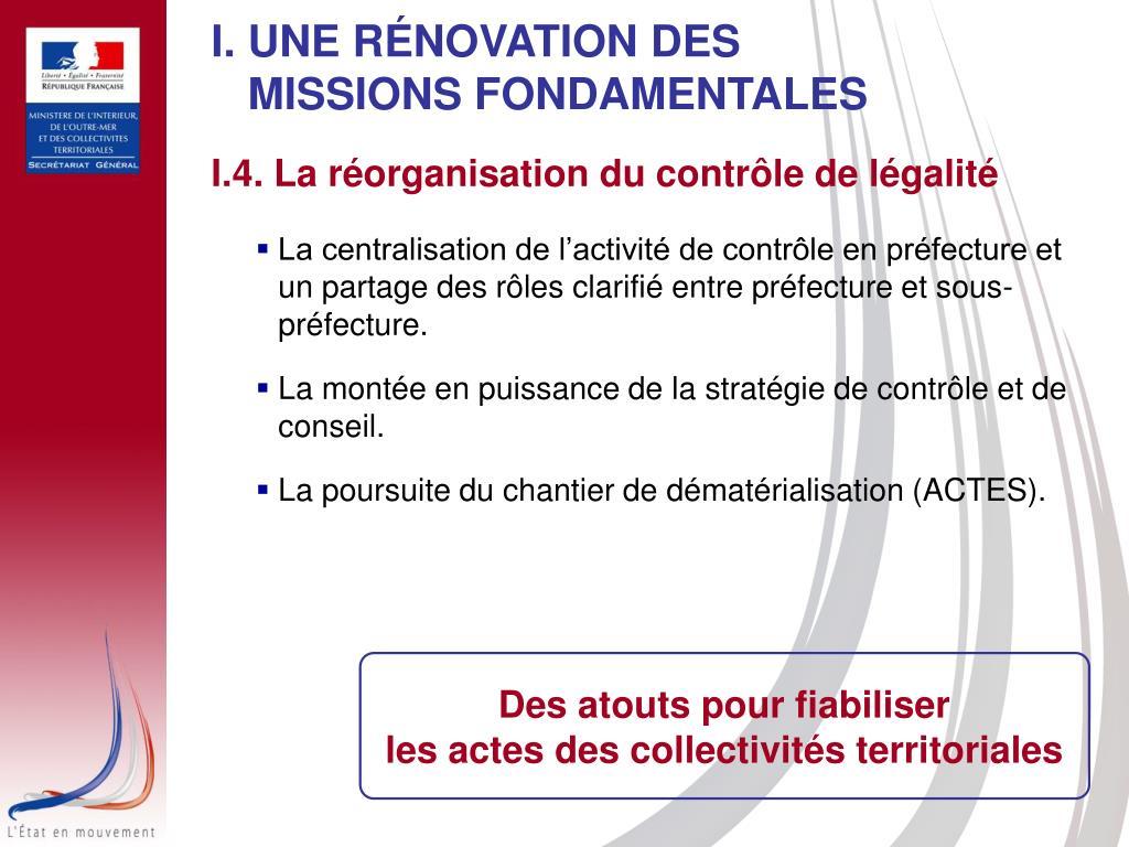 I. UNE RÉNOVATION DES