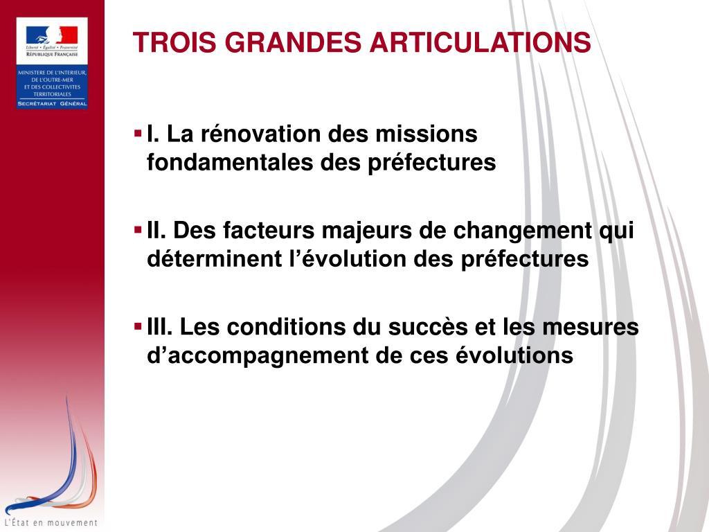TROIS GRANDES ARTICULATIONS