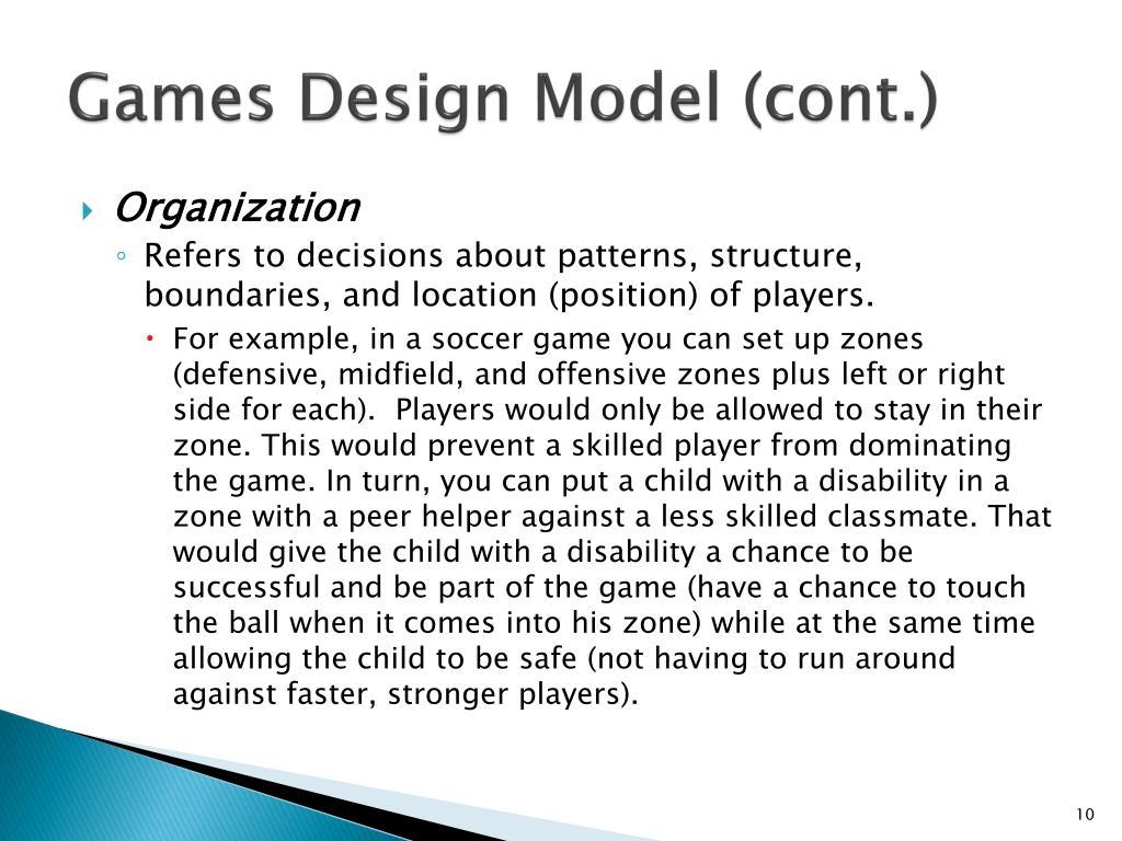 Games Design Model (cont.)