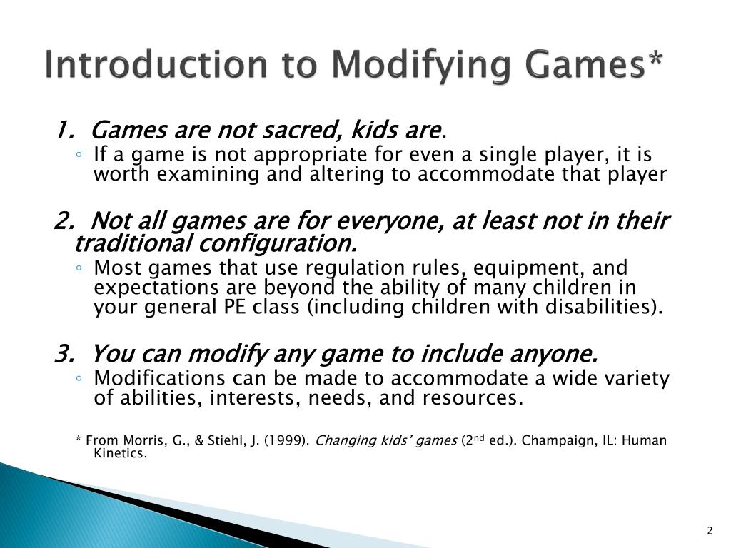 Introduction to Modifying Games*