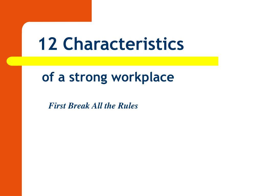 12 Characteristics
