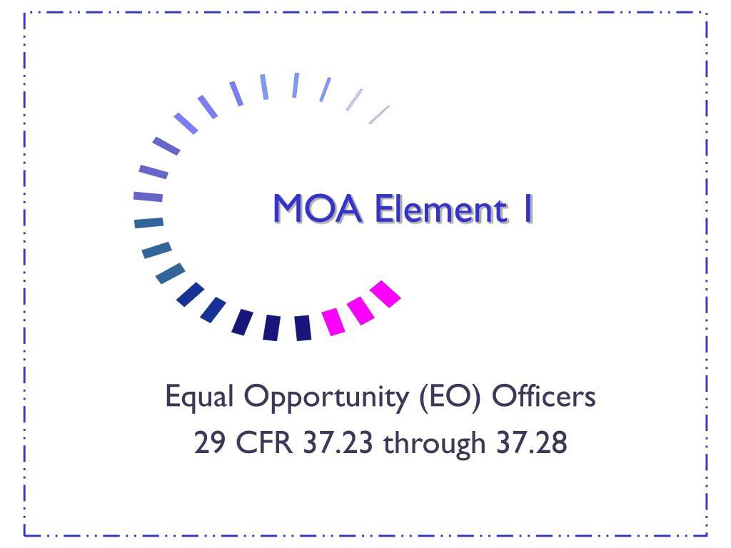 MOA Element 1