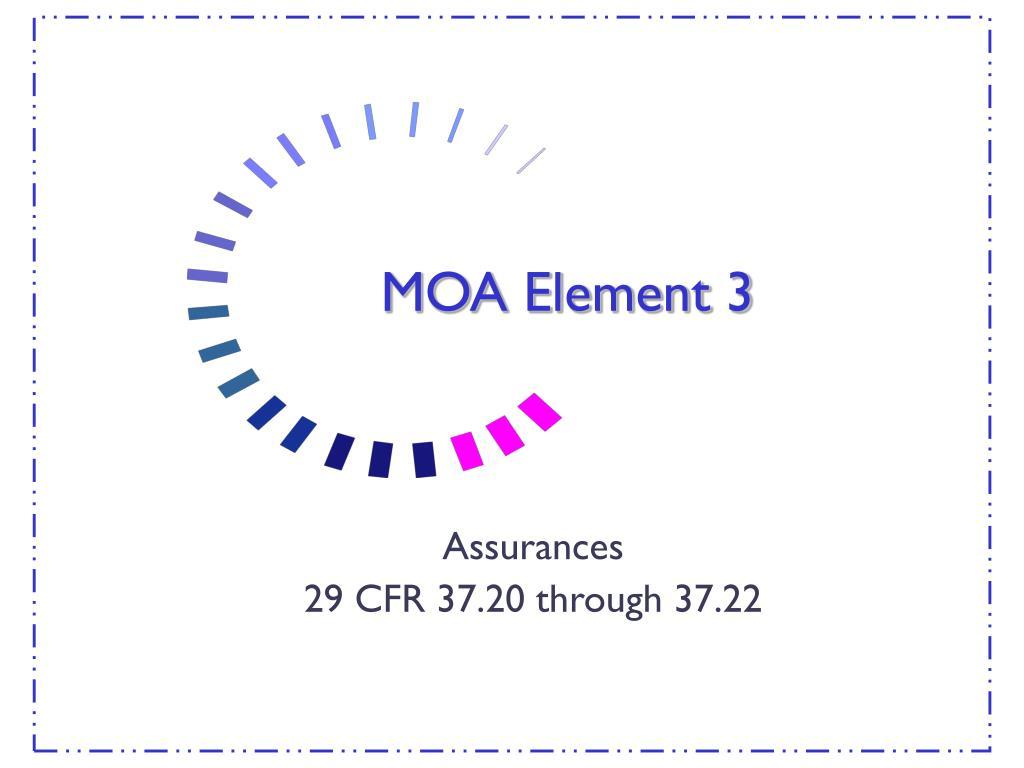 MOA Element 3
