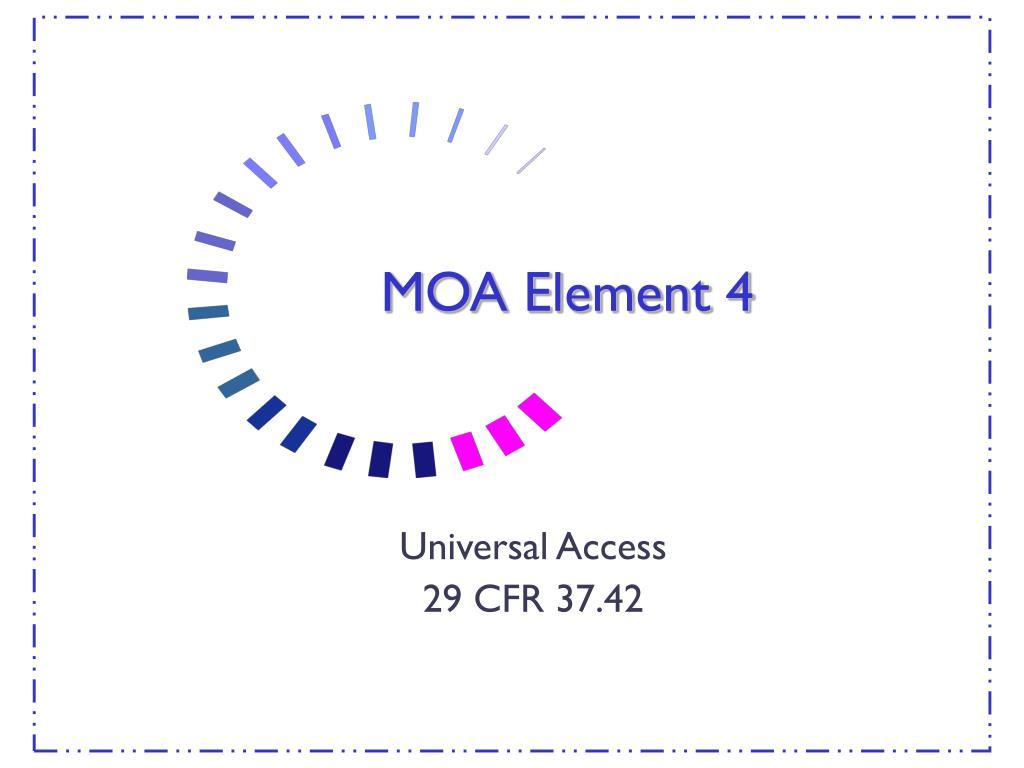 MOA Element 4