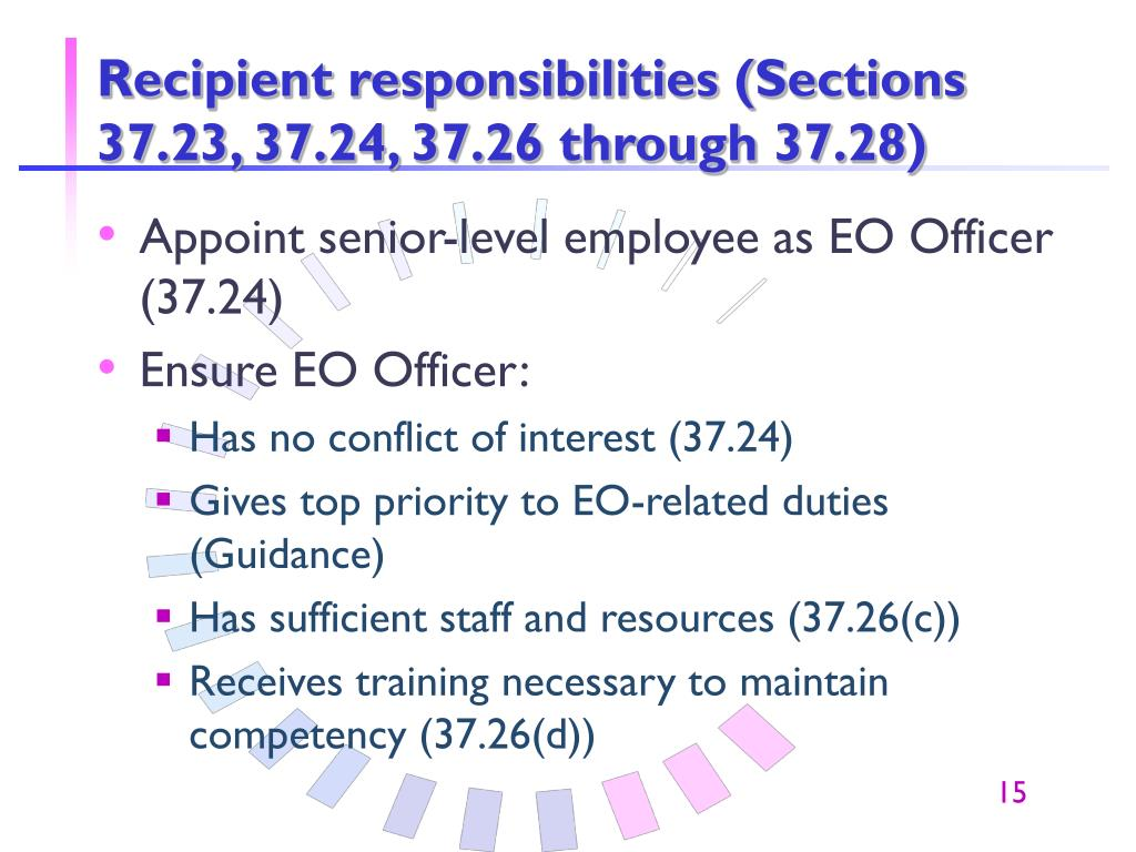 Recipient responsibilities (Sections 37.23, 37.24, 37.26 through 37.28)