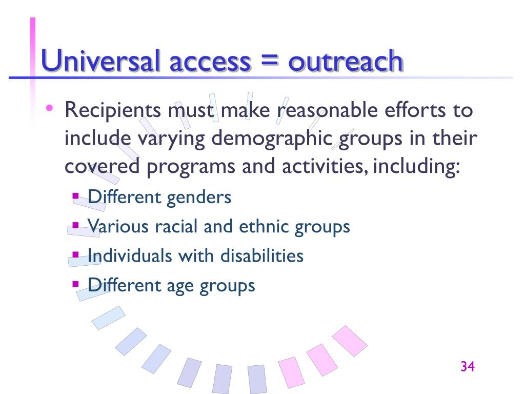 Universal access = outreach