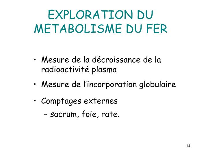 EXPLORATION DU METABOLISME DU FER