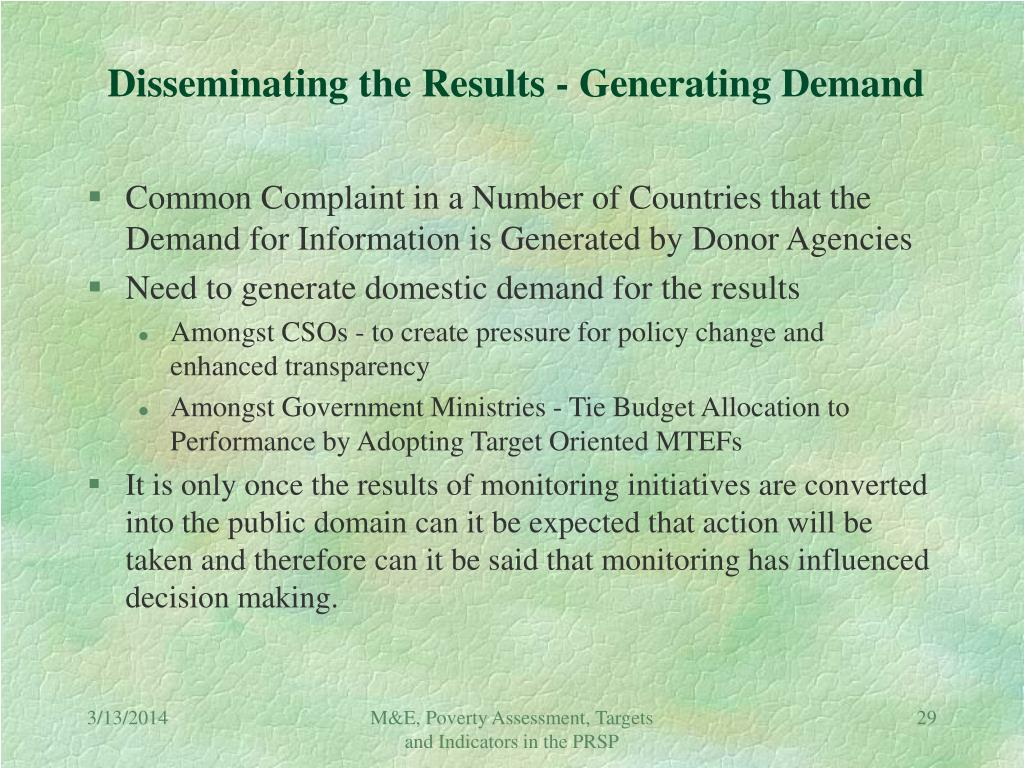 Disseminating the Results - Generating Demand