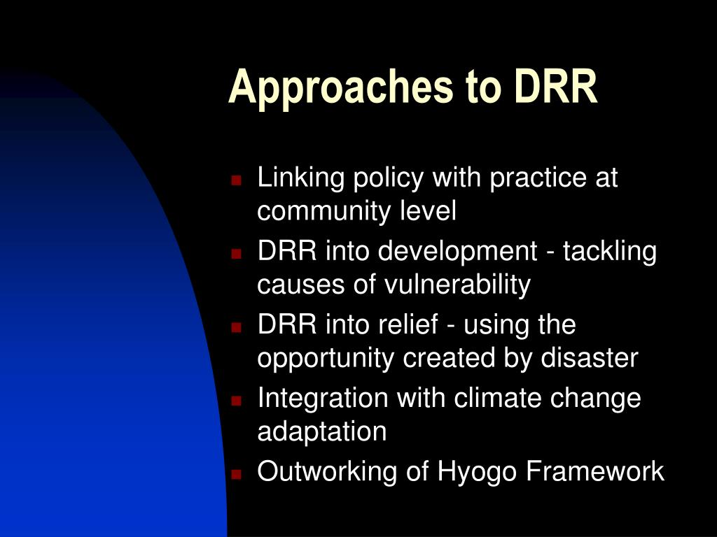Approaches to DRR