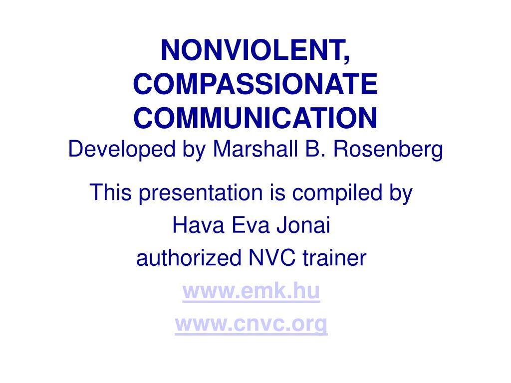 NONVIOLENT, COMPASSIONATE COMMUNICATION