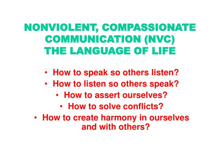 Nonviolent compassionate communication nvc the language of life