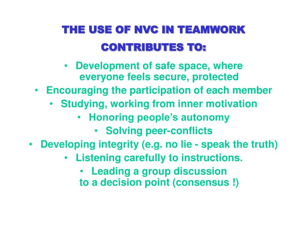 THE USE OF NVC IN
